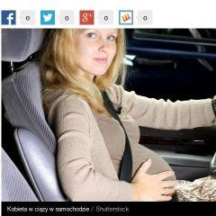 """Auto.dziennik.pl o kampanii """"Ciąża i pasy"""""""